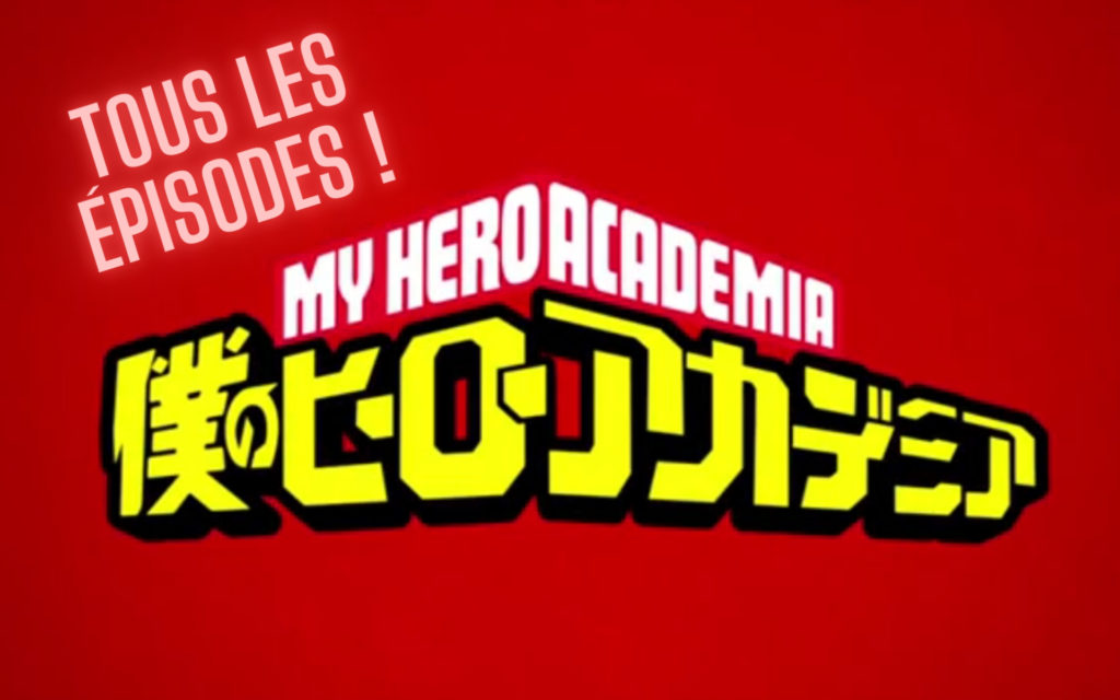 My Hero Academia liste des épisodes