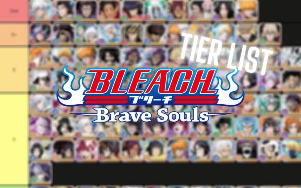 Tier list Bleach Brave Souls
