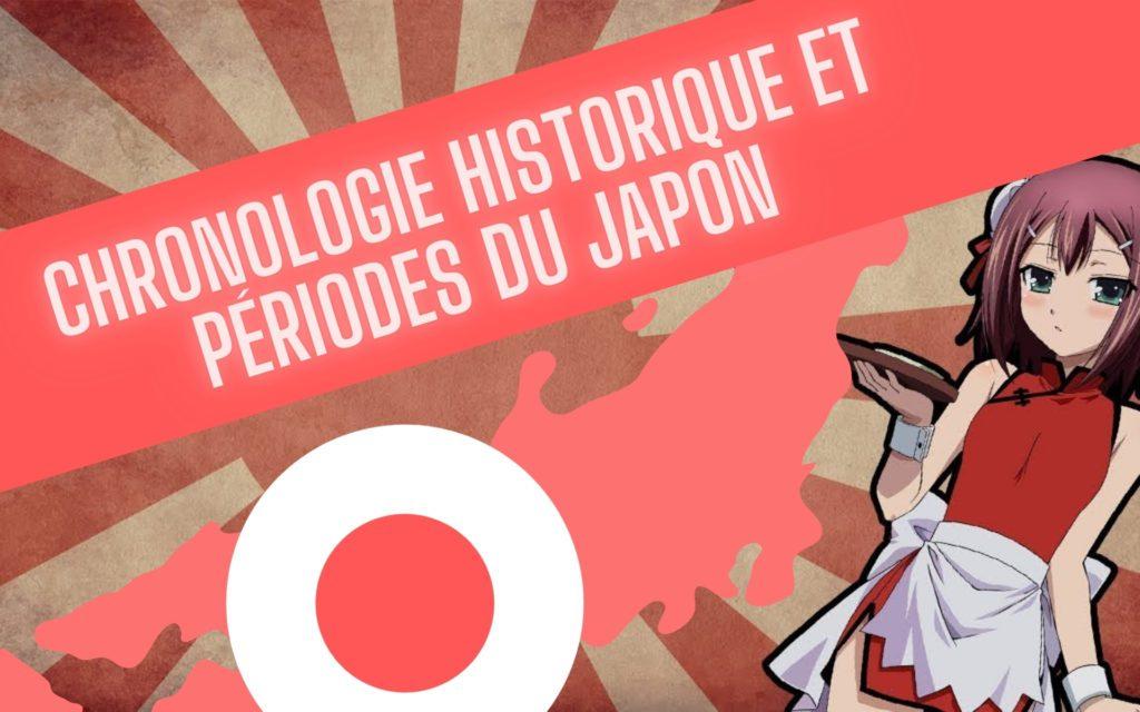 Chronologie historique et périodes du Japon