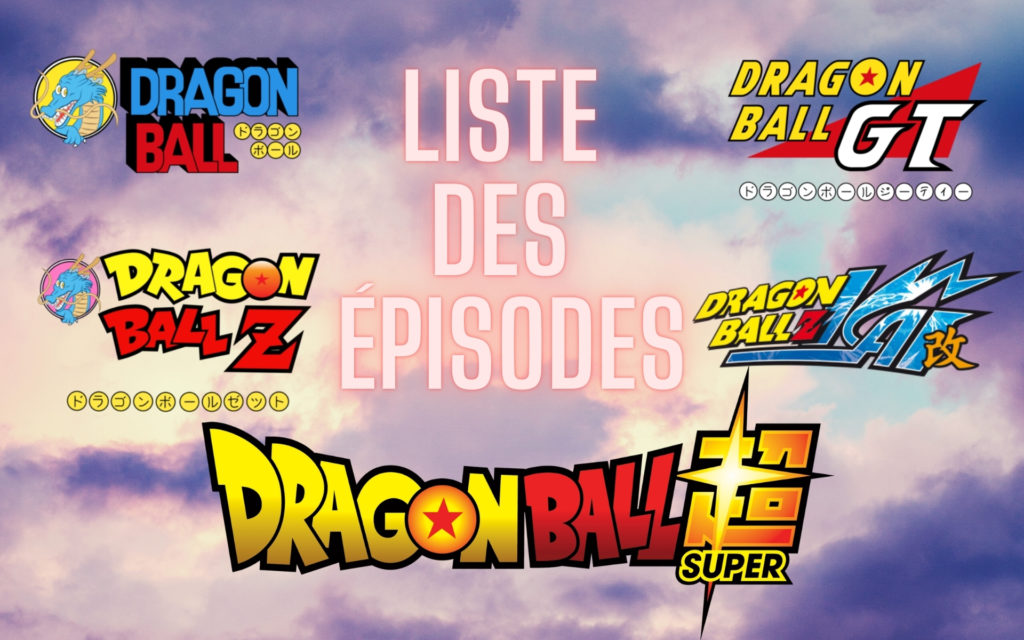 Liste logo Dragon Ball DBZ Kai GT Super