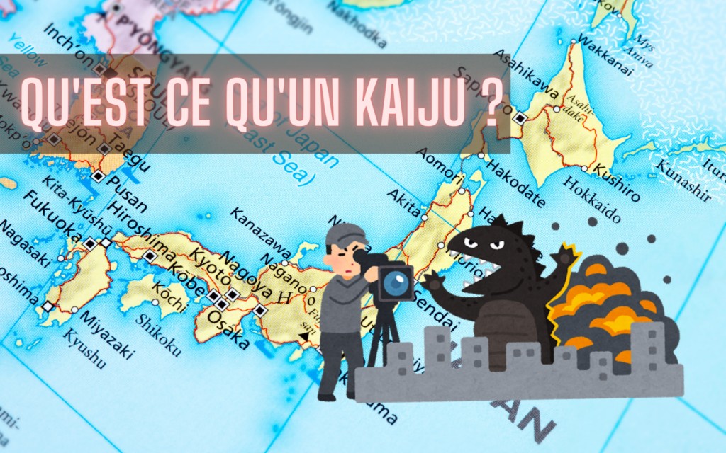 Qu'est ce qu'un kaiju ?