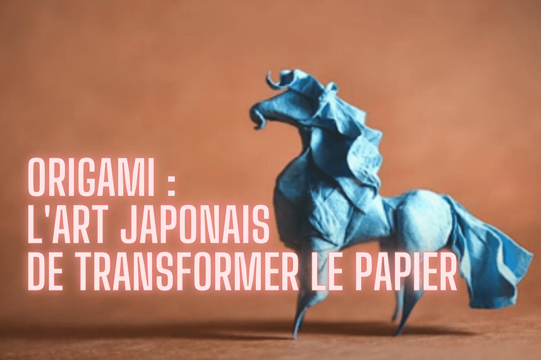 l'art japonais de transformer le papier