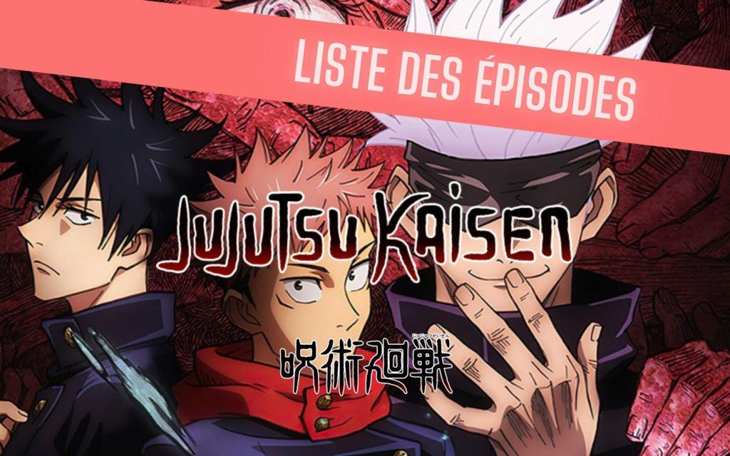 liste épisodes jujutsu kaisen