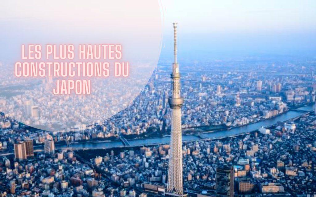 tokyo skytree Top des plus hautes constructions du Japon