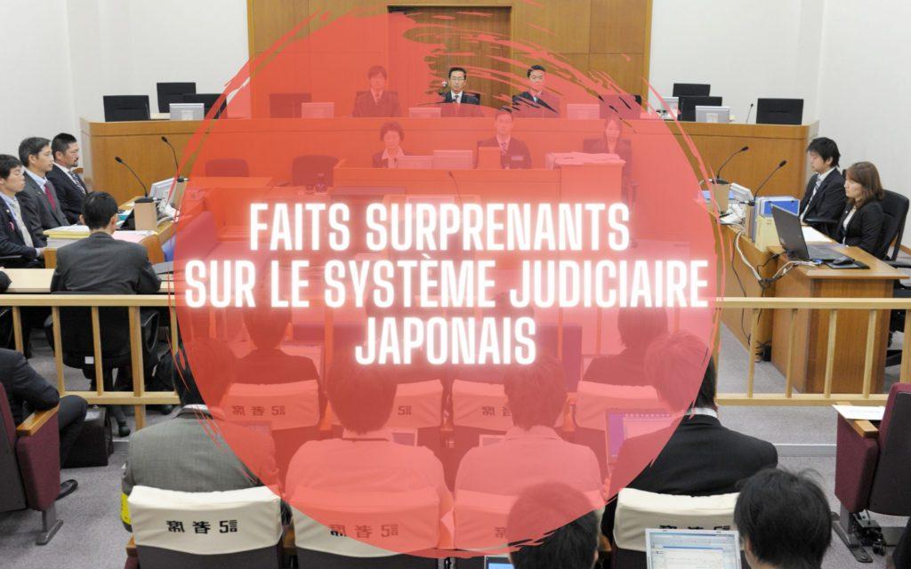 faits surprenants sur le système judiciaire japonais