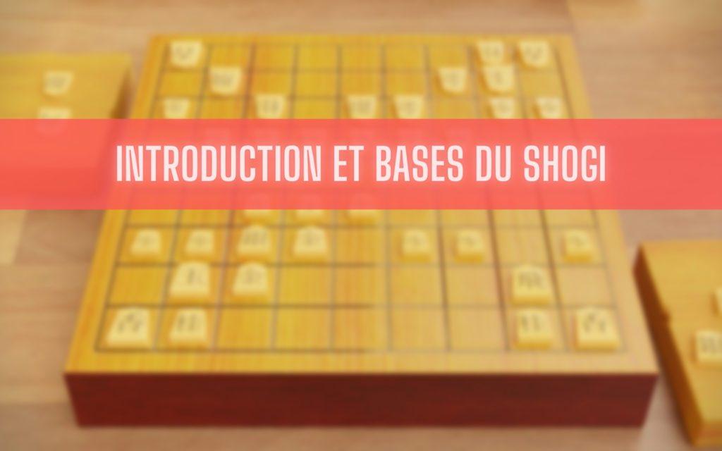 Introduction et bases du Shogi (échecs japonais)