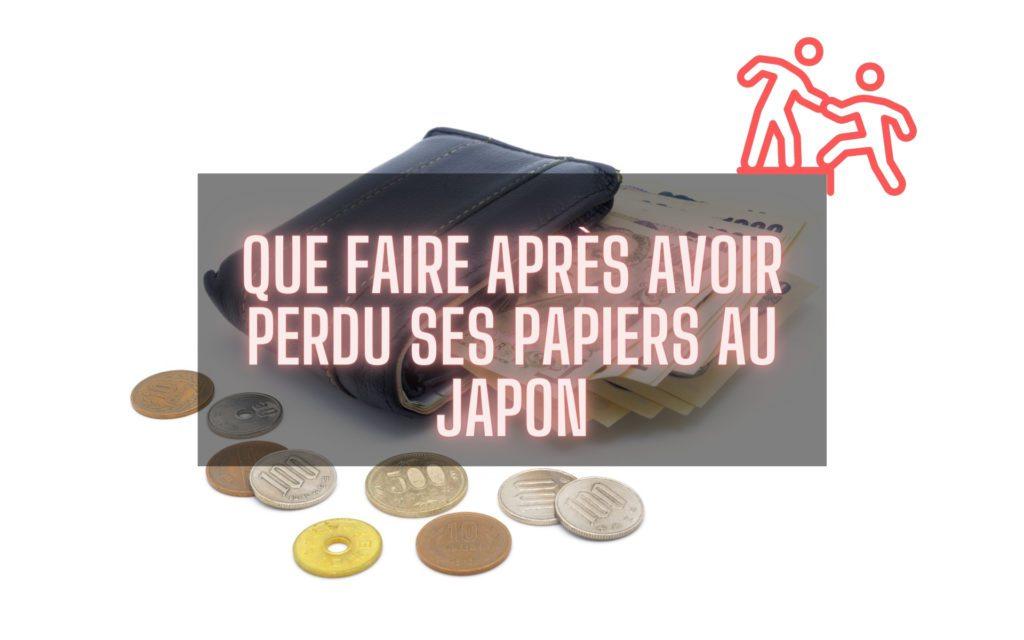 Que faire après avoir perdu sa carte d'identité, sa carte de crédit ou son portefeuille au Japon