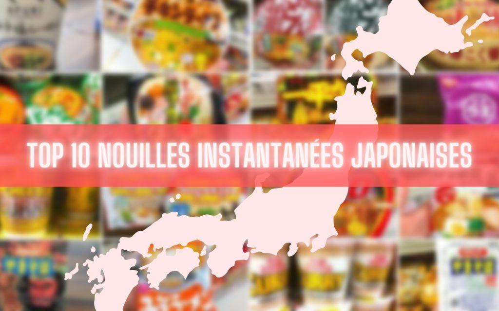 Les 10 marques de nouilles instantanées les plus populaires du Japon