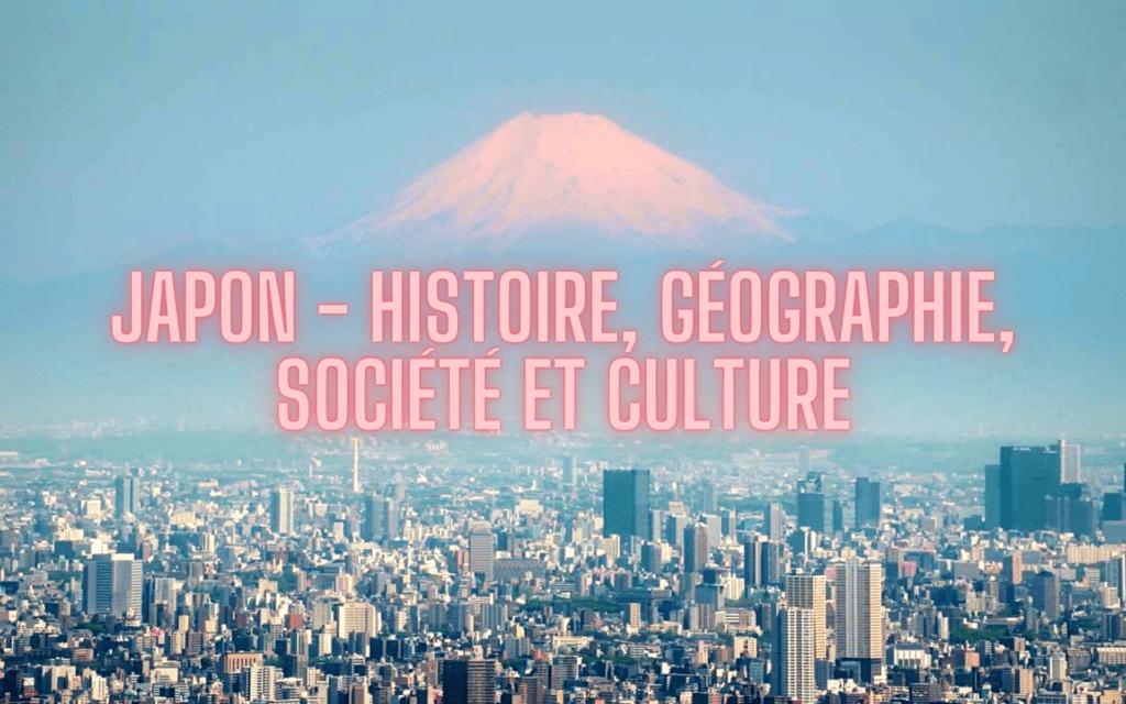 Japon Histoire géographie société culture