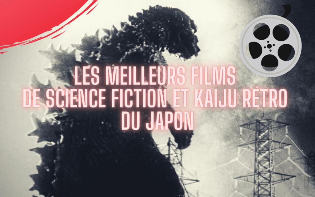 meilleurs films de science fiction et kaiju rétro Japon