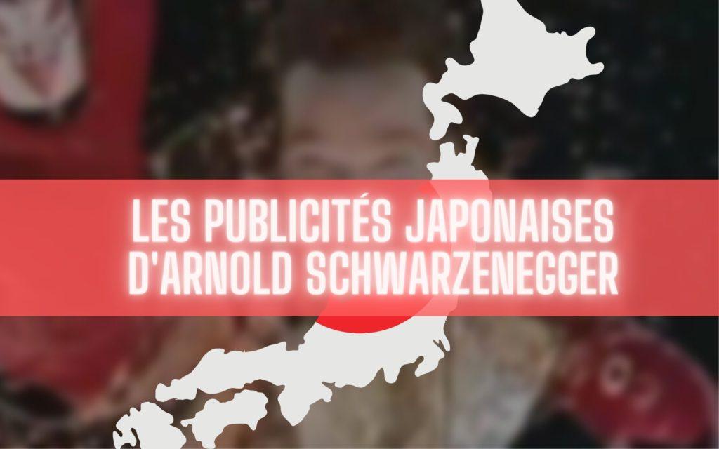 publicités japonaises d'Arnold Schwarzenegger