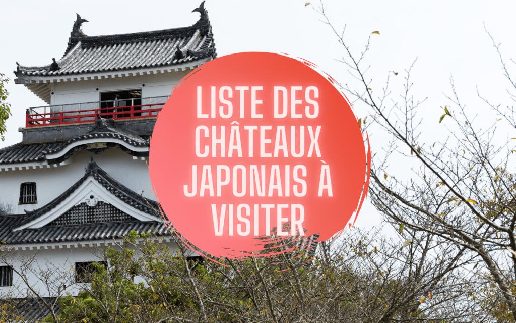 Liste châteaux japonais à visiter