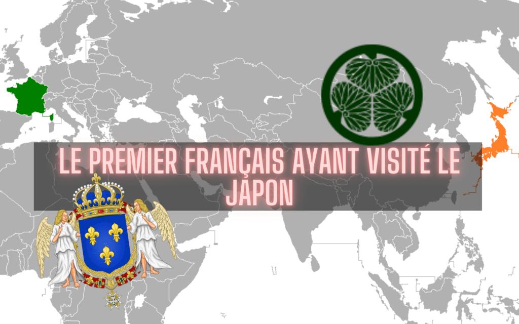 premier Français ayant visité le Japon